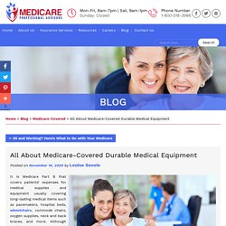 All About Medicare-Covered Durable Medical Equipment