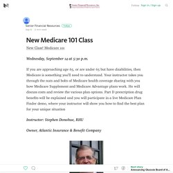 New Medicare 101 Class – Senior Financial Resources – Medium