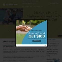 Medicare Part C - Medicare Advantage Plan