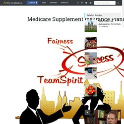 Medicare Supplement Insurance Plans: Smart To Have