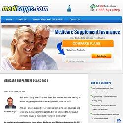 Medicare Supplement Plans 2021 - The 3 Best Plans