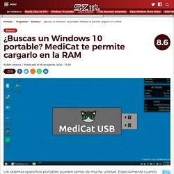 MediCat, un Windows 10 portable y herramientas para reparar el PC