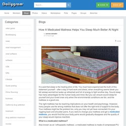 How A Medicated Mattress Helps You Sleep Much Better At Night
