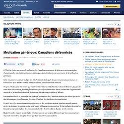 Médication générique: Canadiens défavorisés