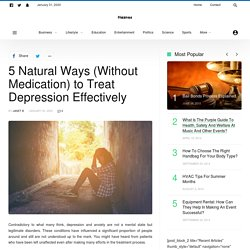 5 Natural Ways (Without Medication) to Treat Depression Effectively