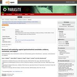 PARASITE 30/06/14 Automédication des ruminants contre les nématodes gastro-intestinaux : preuves, mécanismes et origines