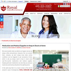 Medication and Medical Supplies to Keep In Stock at Home
