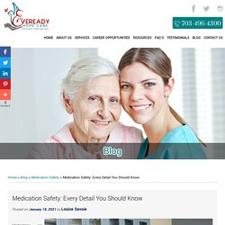 Medication Safety: Every Detail You Should Know