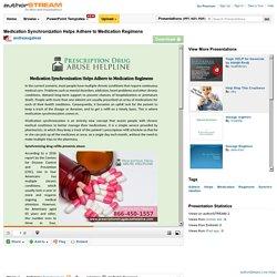 Medication Synchronization Helps Adhere to Medication Regimens