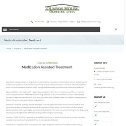 Medication Assisted Treatment For Addiction
