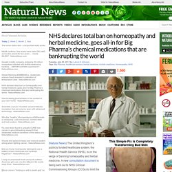 NHS declares total ban on homeopathy and herbal medicine, goes all-in for Big Pharma's chemical medications that are bankrupting the world – NaturalNews.com