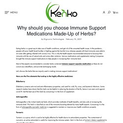 Why Choose Immune Support Medications? – globalkenko
