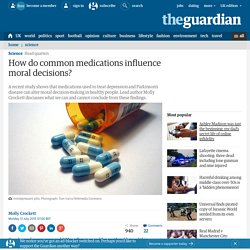 How do common medications influence moral decisions?