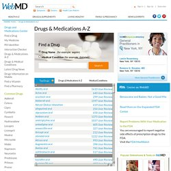 WebMD Drugs & Medications - Medical information on prescription drugs, vitamins and over-the-counter medicines