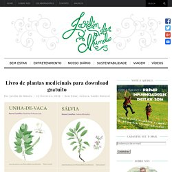 Livro de plantas medicinais para download gratuito - Jardim do Mundo
