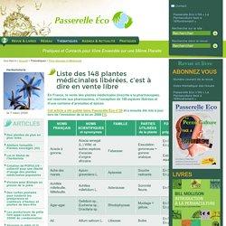 Liste des 148 plantes médicinales libérées, c'est à dire en vente (...) - Herboristerie - Flore Sauvage et Médicinale