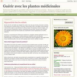 Guérir avec les plantes médicinales: Hyperactivité chez les enfants
