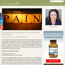 The medicine your doctor never told you about (but should have) - Suzy Cohen, RPh