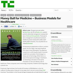 Money Ball for Medicine – Business Models for Healthcare