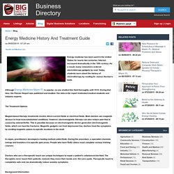 Energy Medicine History And Treatment Guide