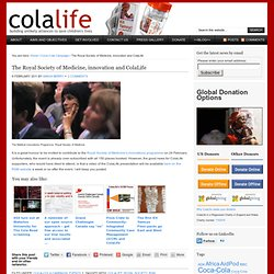 The Royal Society of Medicine, innovation and ColaLife : ColaLife
