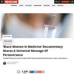 'Black Women in Medicine' Film Shares A Message Of Perseverance