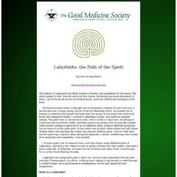 The Good Medicine Society - Newsletter Article - Labyrinths: The Path of the Spirit
