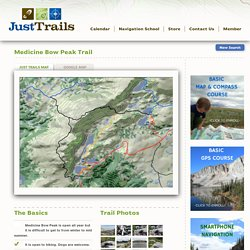 Medicine Bow Peak Trail -Just Trails