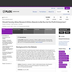 Research Ethics Boards As For- Profit Enterprises?