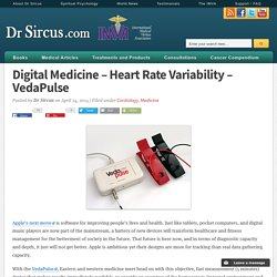Digital Medicine - Heart Rate Variability - VedaPulse