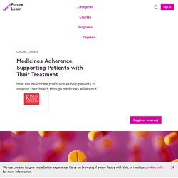 Medicines Adherence: Supporting Patients with Their Treatment - Online Course