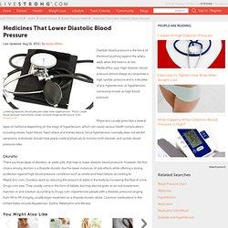 Medicines That Lower Diastolic Blood Pressure
