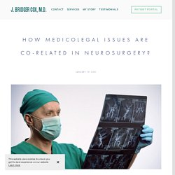 How Medicolegal Issues Are Co-related in Neurosurgery?