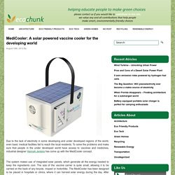 MediCooler: A solar powered vaccine cooler for the developing world