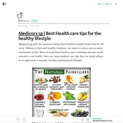 Best Health care tips for the healthy lifestyle