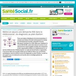 Mettre en œuvre une démarche RSE dans le médicosocial : du diagnostic au plan d'action
