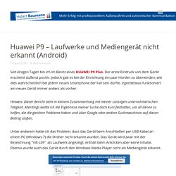Android, Entwicklermodus, Huawei, Laufwerk aktivieren, Laufwerk nicht erkannt, Mediengerät, P9, P9 Plus, Windows 7, Windows Explorer, Windows Media Player