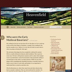 Who were the Early Medieval Bavarians? « Heavenfield