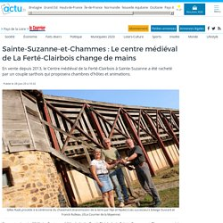 Sainte-Suzanne : la Ferté Clairbois change de mains