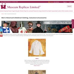 Mens Medieval Clothing, Medieval Costumes for men - Museum Replicas