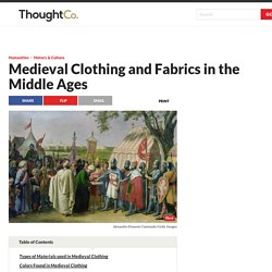 Medieval Clothing and Fabrics in the Middle Ages