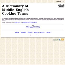 Medieval Cookery - A Dictionary of Middle-English Cooking Terms