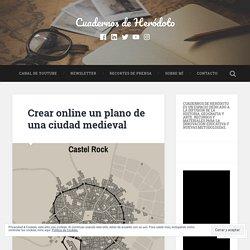 Crear online un plano de una ciudad medieval – Cuadernos de Heródoto