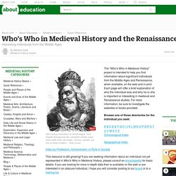 Who's Who in Medieval History and the Renaissance