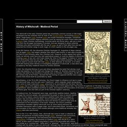 Medieval Period - History of Witchcraft - Witchcraft