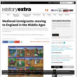 Medieval immigrants: moving to England in the Middle Ages