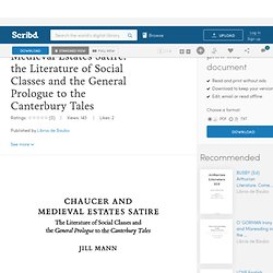 MANN Chaucer and Medieval Estates Satire. the Literature of Social Classes and the General Prologue to the Canterbury Tales