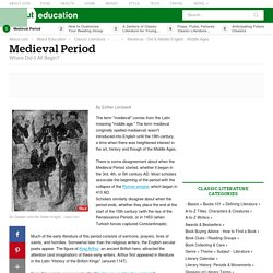 Medieval Period - Where Did it All Begin?