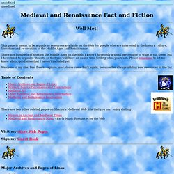 Medieval and Renaissance Fact and Fiction