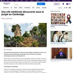 Une cité médiévale découverte sous la jungle au Cambodge
